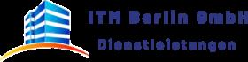 ITM Berlin GmbH Dienstleistungen